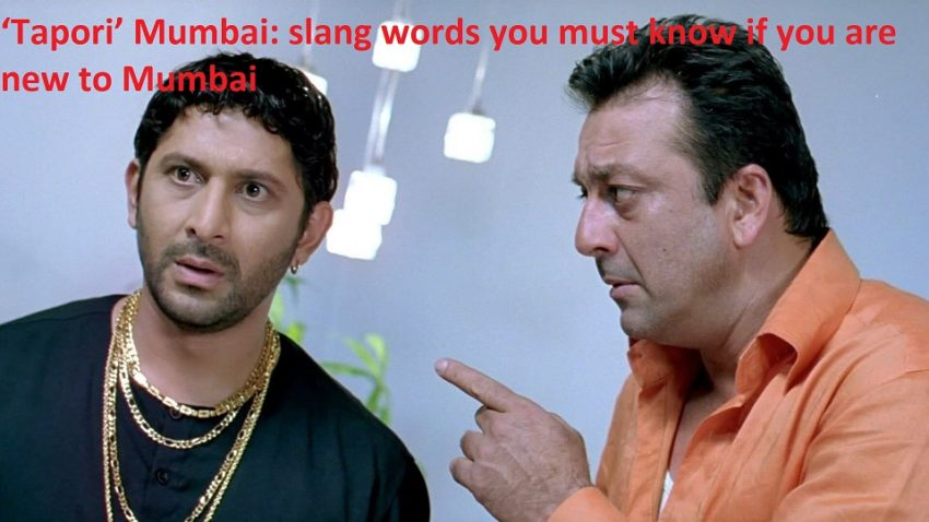 Tapori' Mumbai: slang words you must know if you are new to